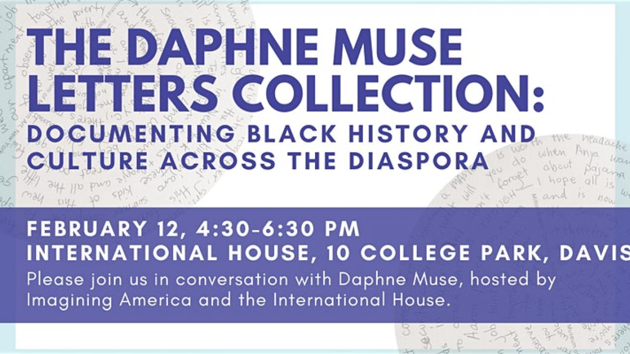 The Daphne Muse Letters Collection: Documenting Black History and Culture Across the Diaspora